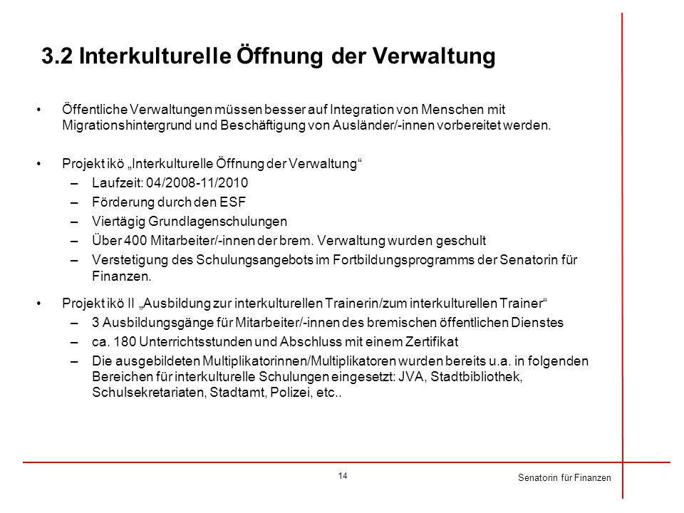 3.2 Interkulturelle Öffnung der Verwaltung
