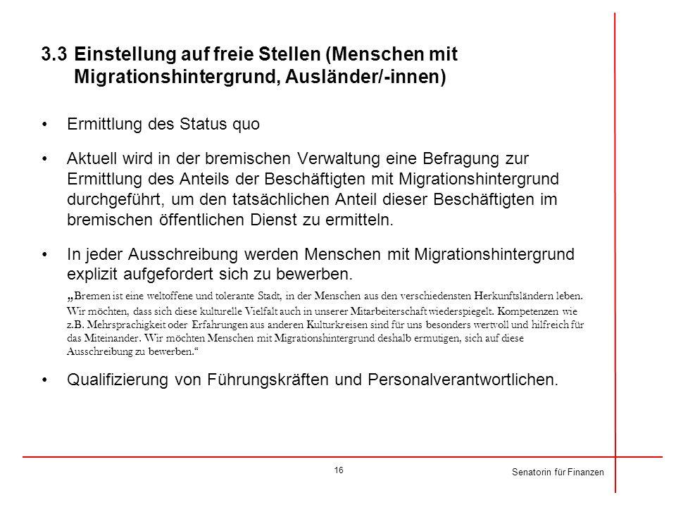 3.3 Einstellung auf freie Stellen (Menschen mit Migrationshintergrund, Ausländer/-innen)