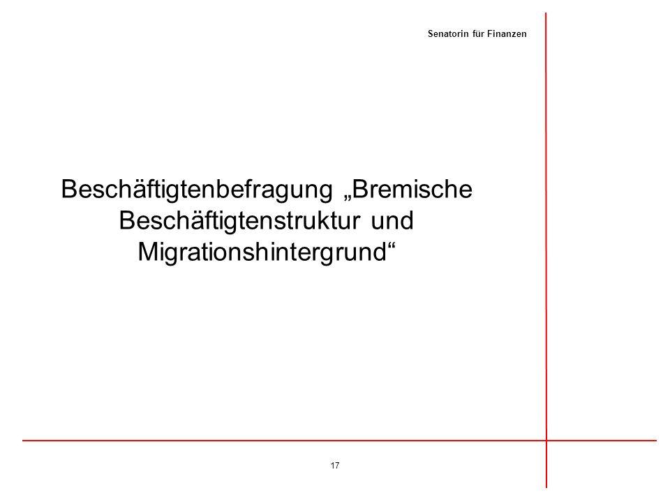 """Beschäftigtenbefragung """"Bremische Beschäftigtenstruktur und Migrationshintergrund"""