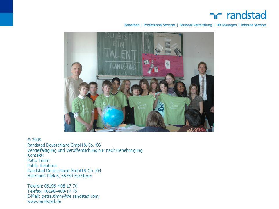  2009 Randstad Deutschland GmbH & Co. KG