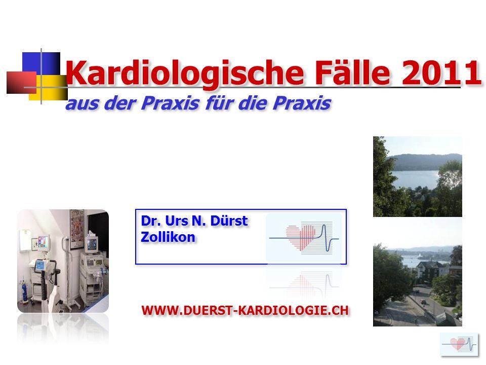 Kardiologische Fälle 2011 aus der Praxis für die Praxis
