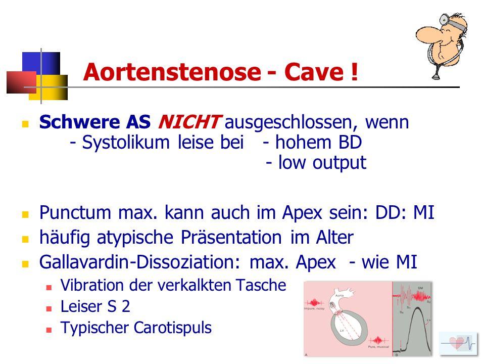 Aortenstenose - Cave !