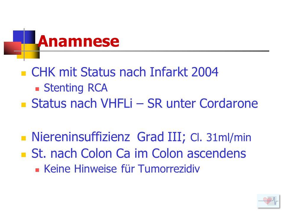 Anamnese CHK mit Status nach Infarkt 2004