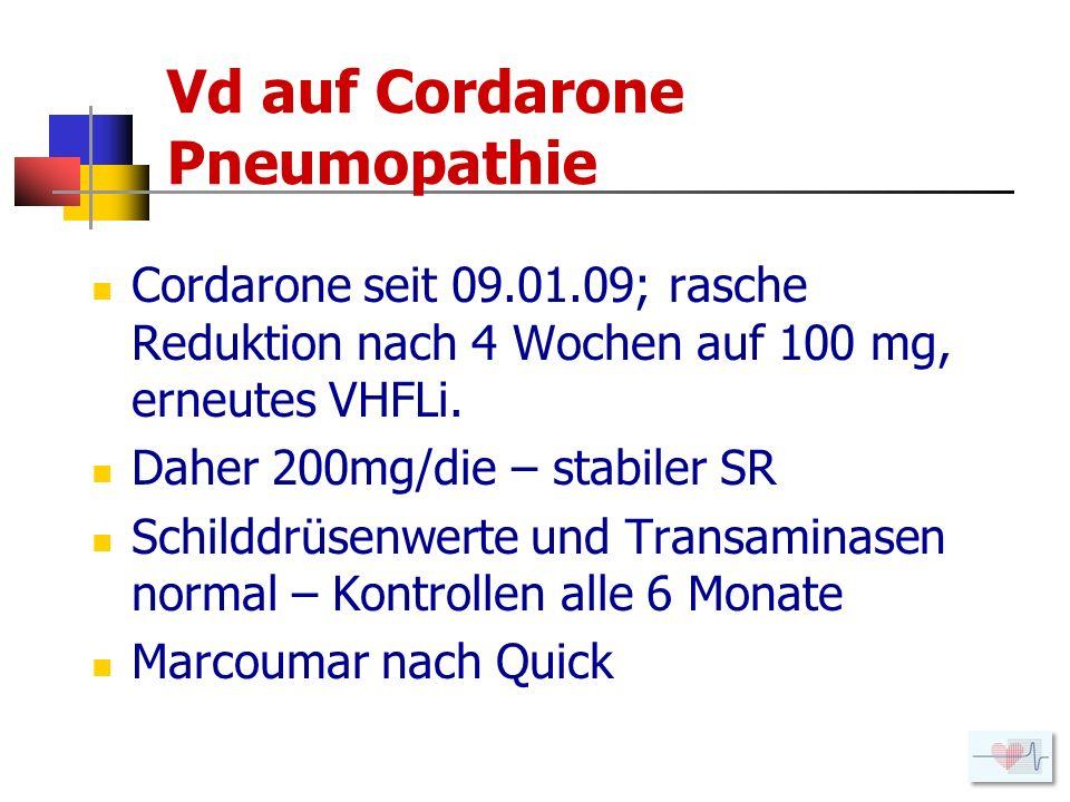 Vd auf Cordarone Pneumopathie