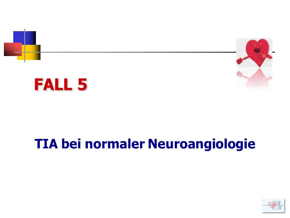 TIA bei normaler Neuroangiologie