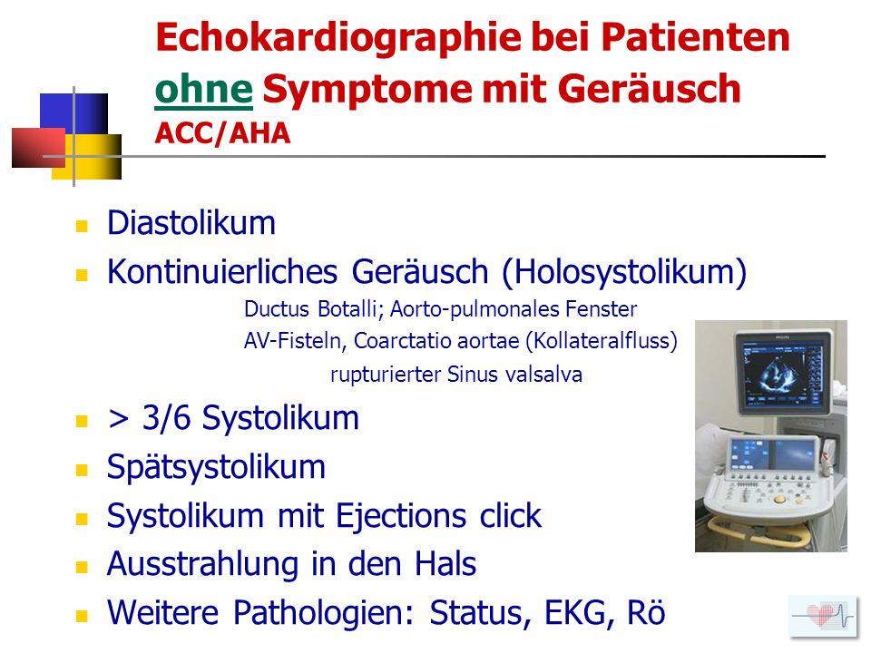 Echokardiographie bei Patienten ohne Symptome mit Geräusch ACC/AHA