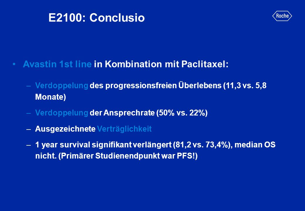E2100: Conclusio Avastin 1st line in Kombination mit Paclitaxel: