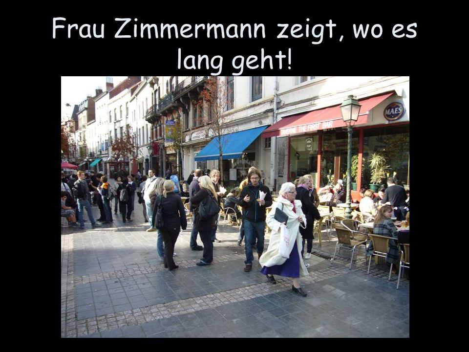 Frau Zimmermann zeigt, wo es lang geht!