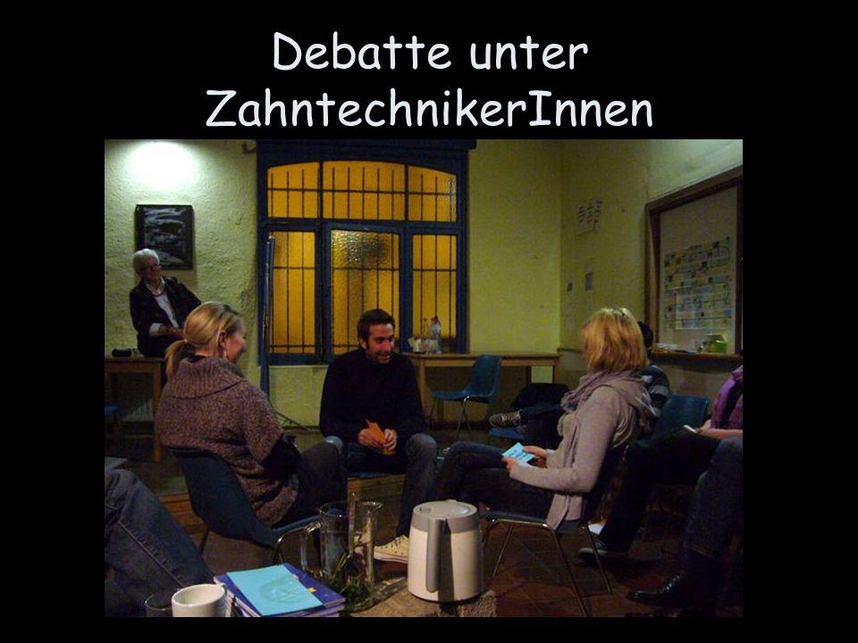 Debatte unter ZahntechnikerInnen