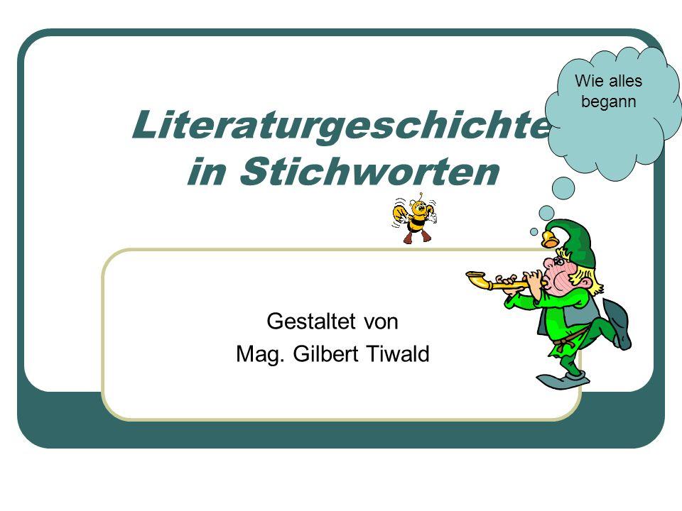 Literaturgeschichte in Stichworten