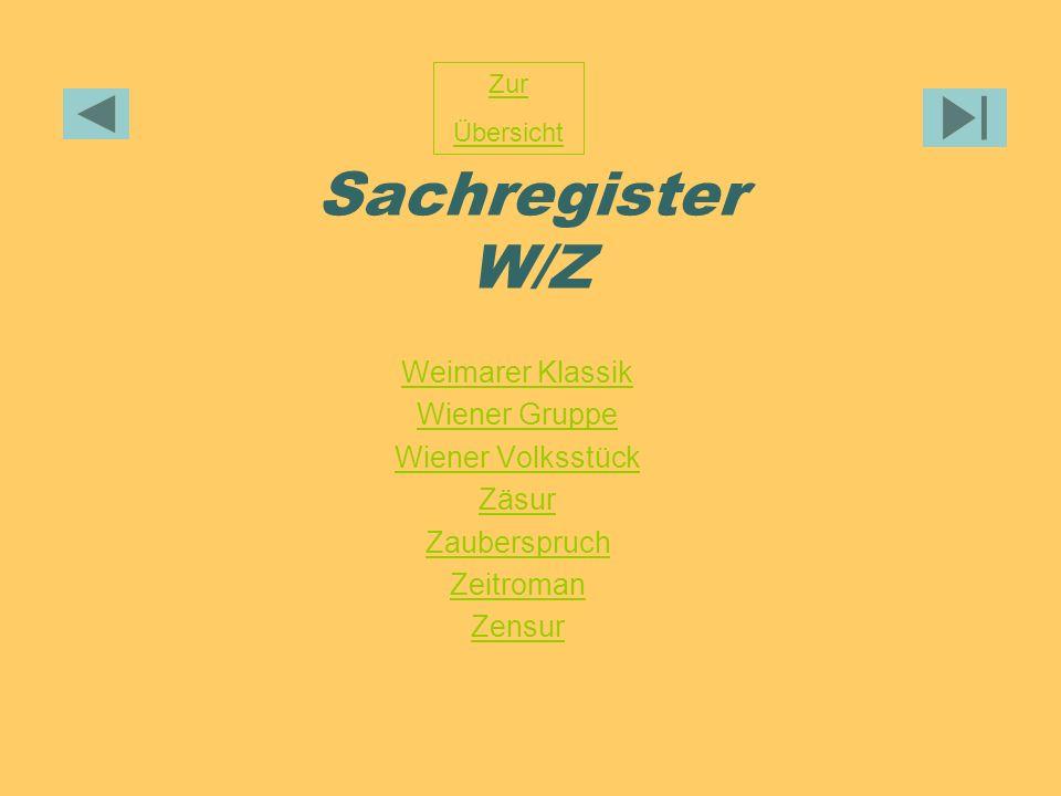 Sachregister W/Z Weimarer Klassik Wiener Gruppe Wiener Volksstück