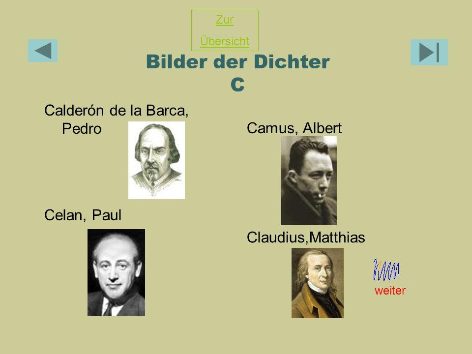 Bilder der Dichter C Calderón de la Barca, Pedro Camus, Albert