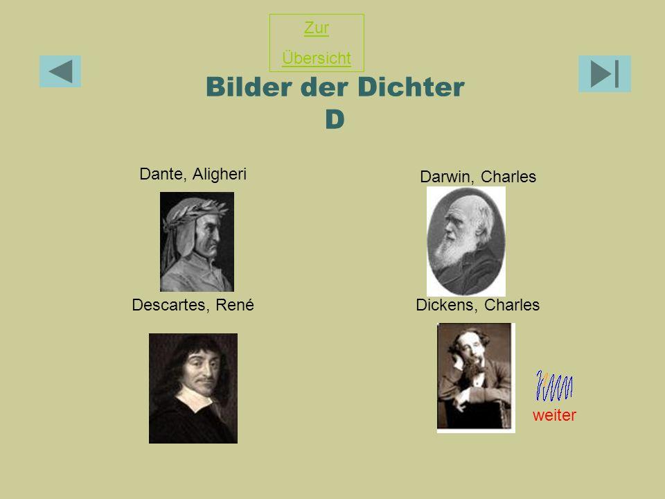 Bilder der Dichter D Zur Übersicht Darwin, Charles Dante, Aligheri