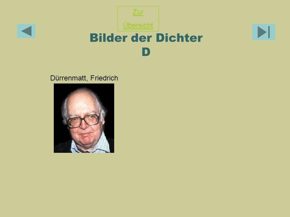 Zur Übersicht Bilder der Dichter D Dürrenmatt, Friedrich