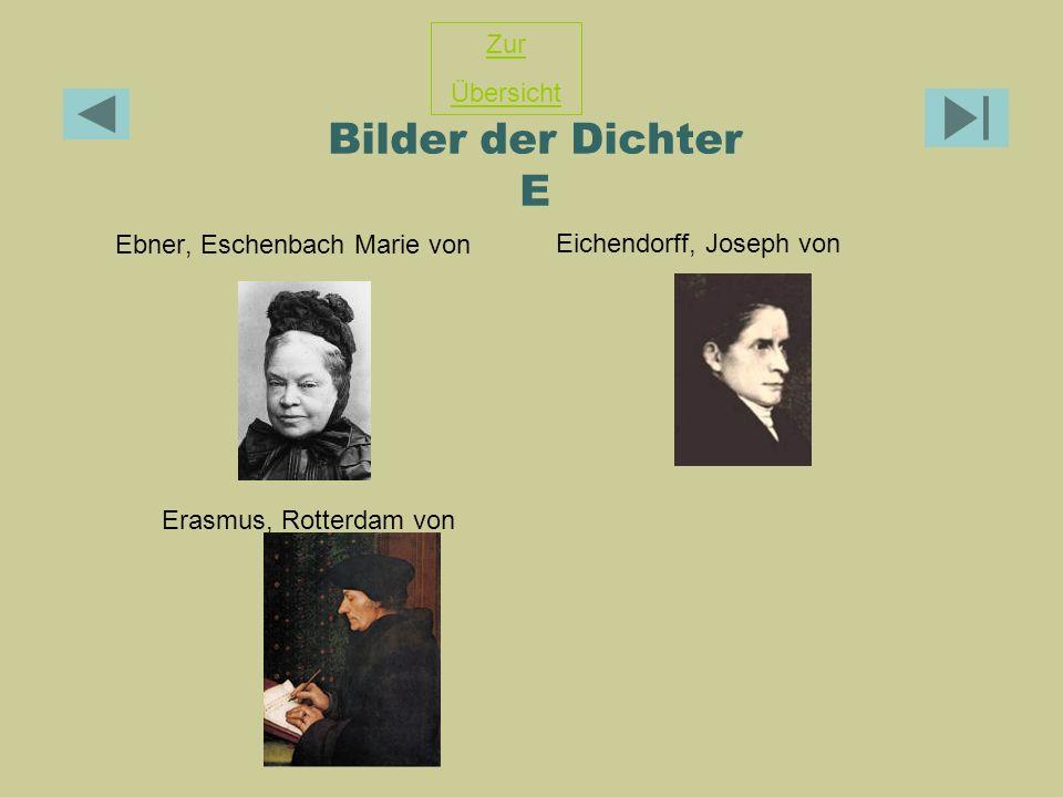Bilder der Dichter E Zur Übersicht Ebner, Eschenbach Marie von