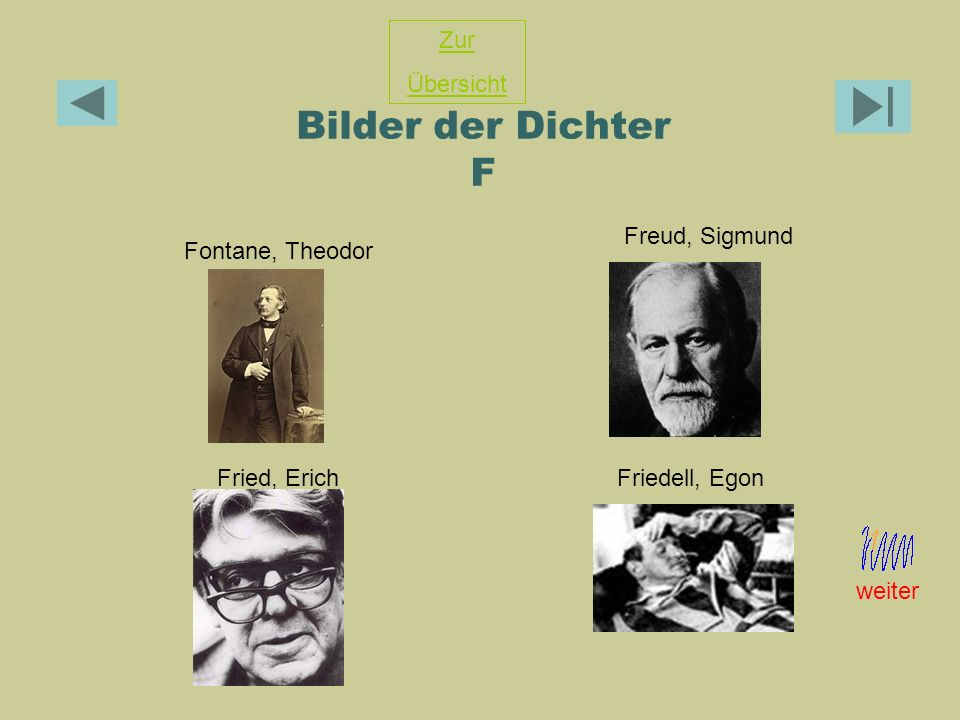Bilder der Dichter F Zur Übersicht Freud, Sigmund Fontane, Theodor