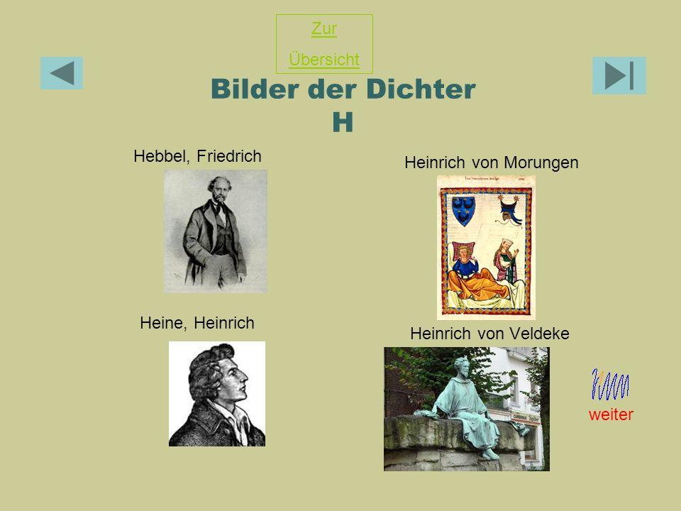 Bilder der Dichter H Zur Übersicht Hebbel, Friedrich