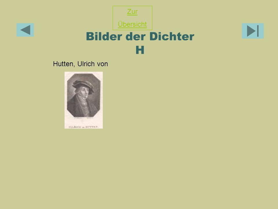 Zur Übersicht Bilder der Dichter H Hutten, Ulrich von