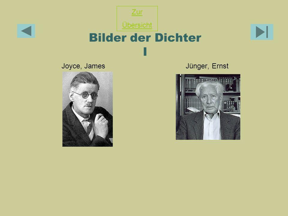 Zur Übersicht Bilder der Dichter I Joyce, James Jünger, Ernst