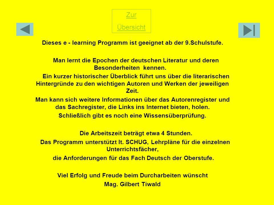 Zur Übersicht. Dieses e - learning Programm ist geeignet ab der 9.Schulstufe.