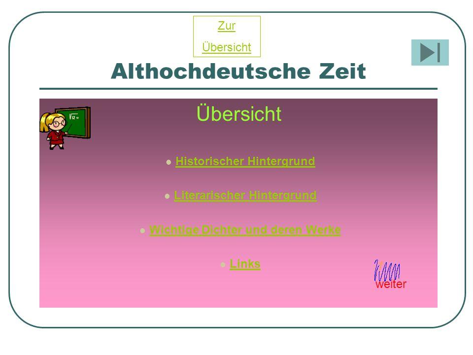 Althochdeutsche Zeit Übersicht Zur Übersicht Historischer Hintergrund