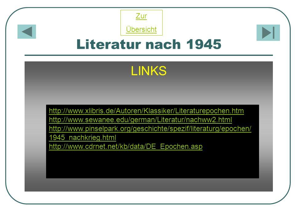 Literatur nach 1945 LINKS Zur Übersicht
