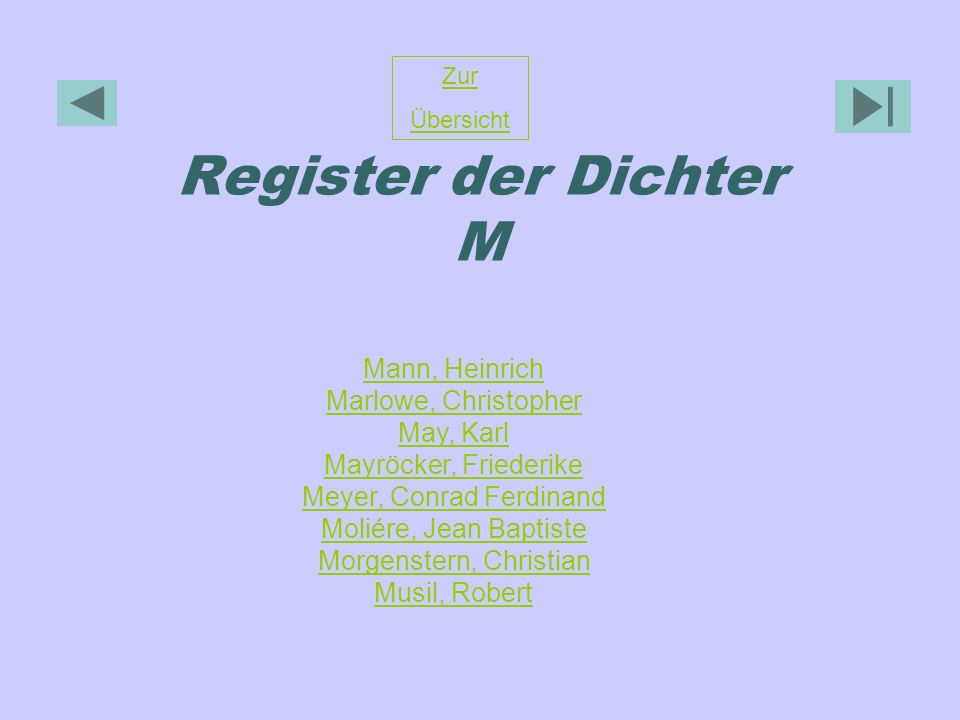 Register der Dichter M Mann, Heinrich Marlowe, Christopher May, Karl