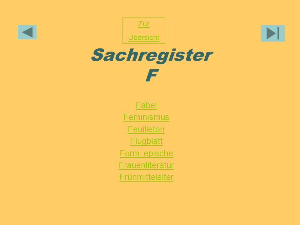 Sachregister F Fabel Feminismus Feuilleton Flugblatt Form, epische