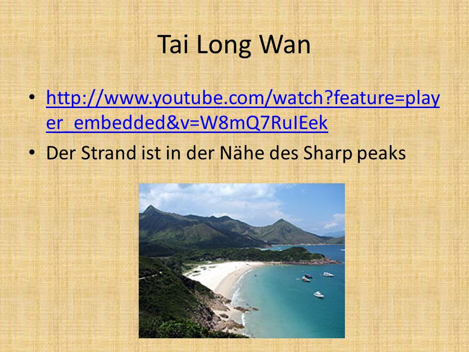 Tai Long Wan http://www.youtube.com/watch feature=player_embedded&v=W8mQ7RuIEek.