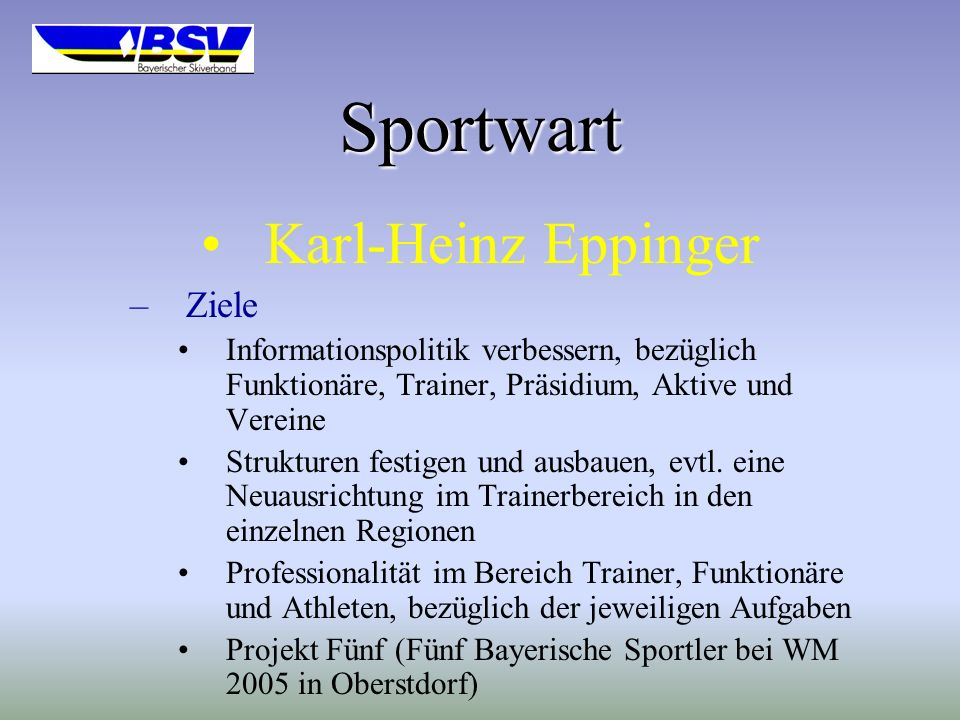 Sportwart Karl-Heinz Eppinger Ziele