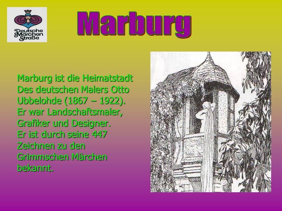 Marburg Marburg ist die Heimatstadt Des deutschen Malers Otto