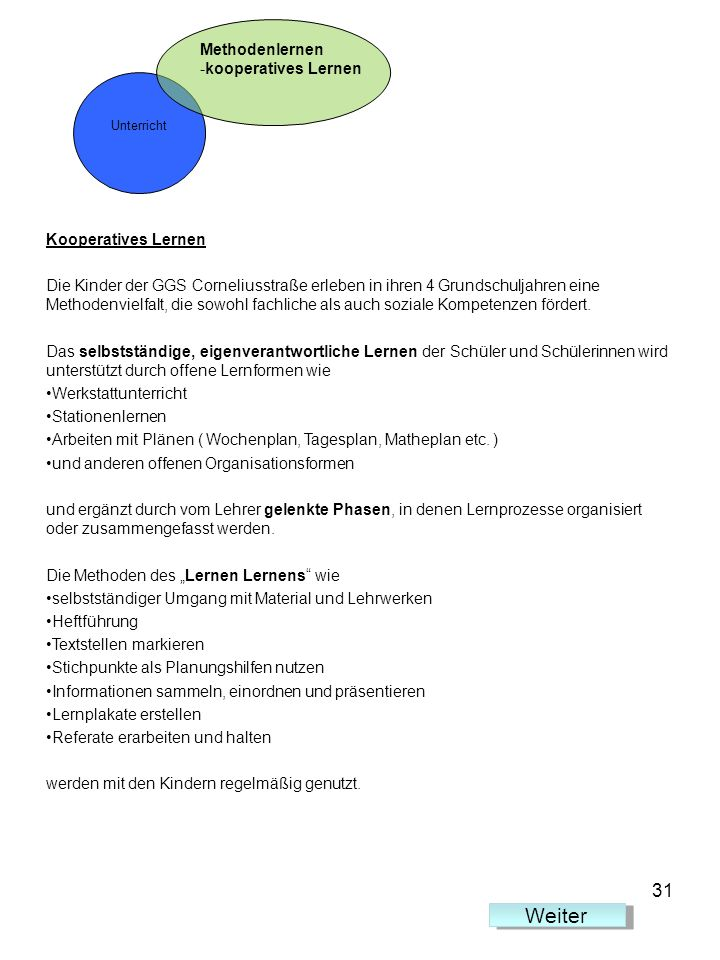 Weiter 31 Methodenlernen kooperatives Lernen Kooperatives Lernen