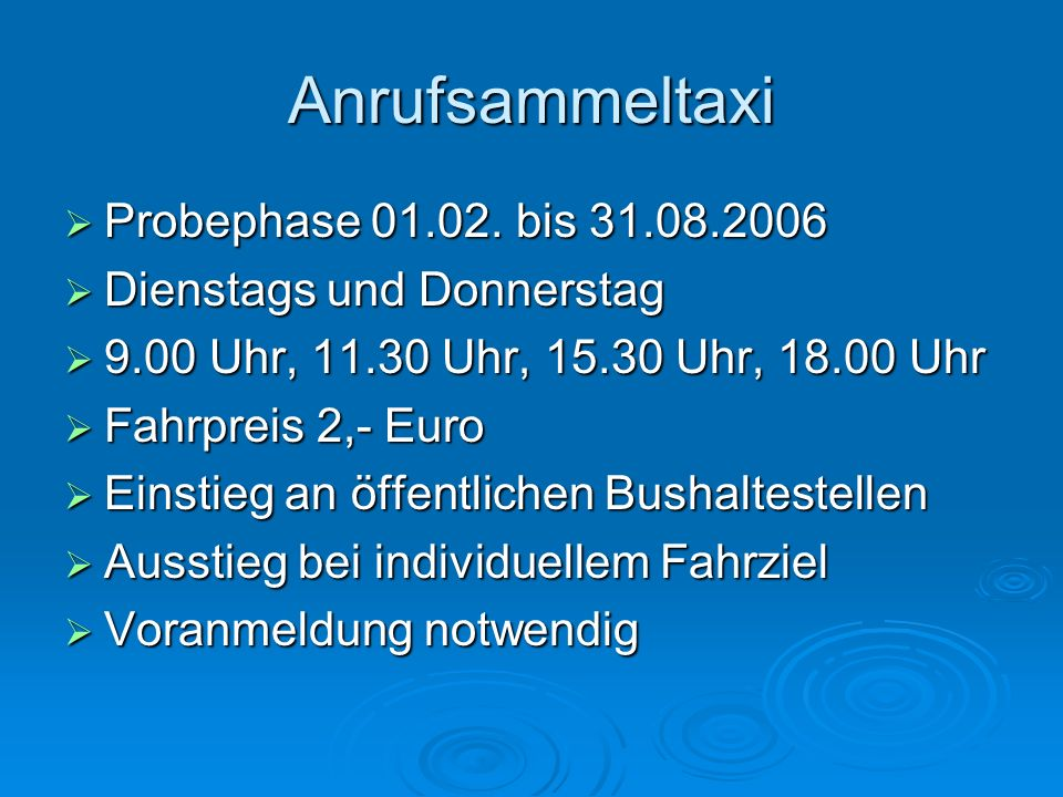 Anrufsammeltaxi Probephase 01.02. bis 31.08.2006