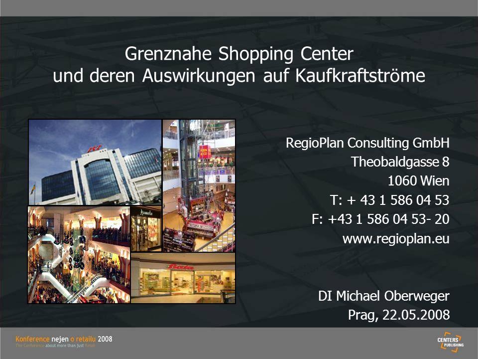 Grenznahe Shopping Center und deren Auswirkungen auf Kaufkraftströme