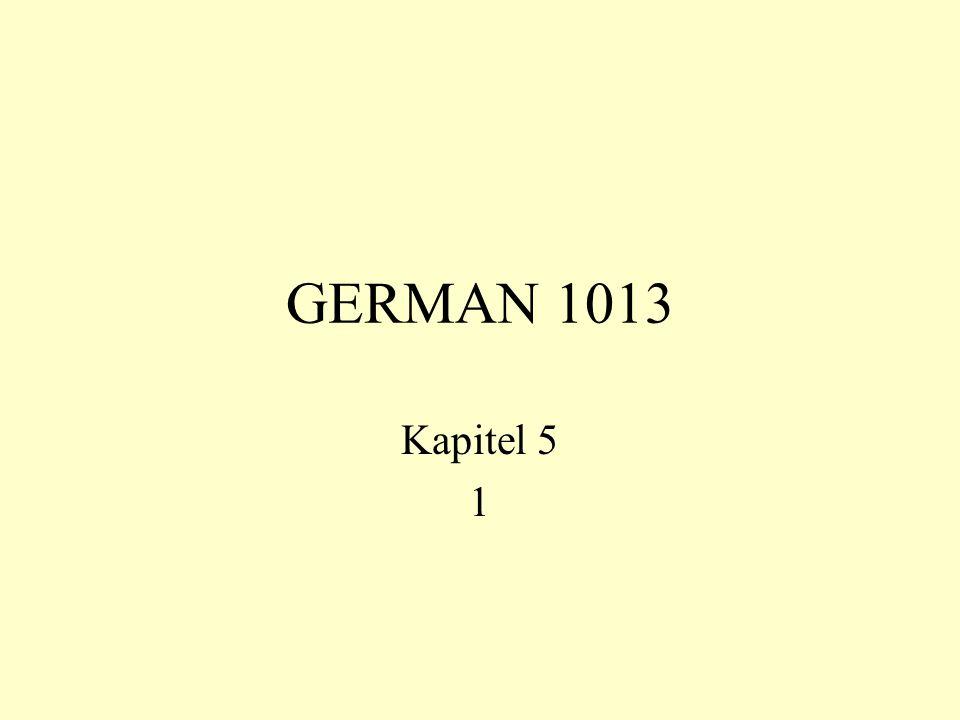 GERMAN 1013 Kapitel 5 1