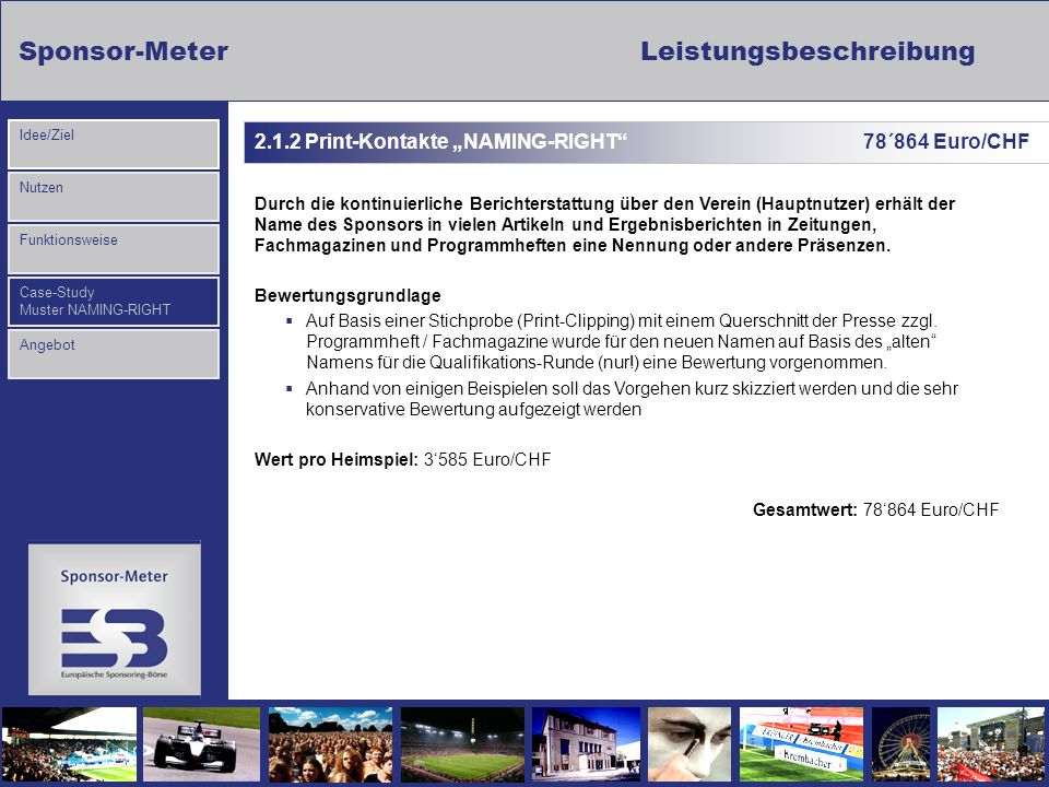 "2.1.2 Print-Kontakte ""NAMING-RIGHT 78´864 Euro/CHF"