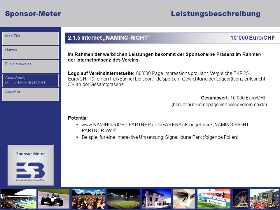 "2.1.5 Internet ""NAMING-RIGHT 10´000 Euro/CHF"