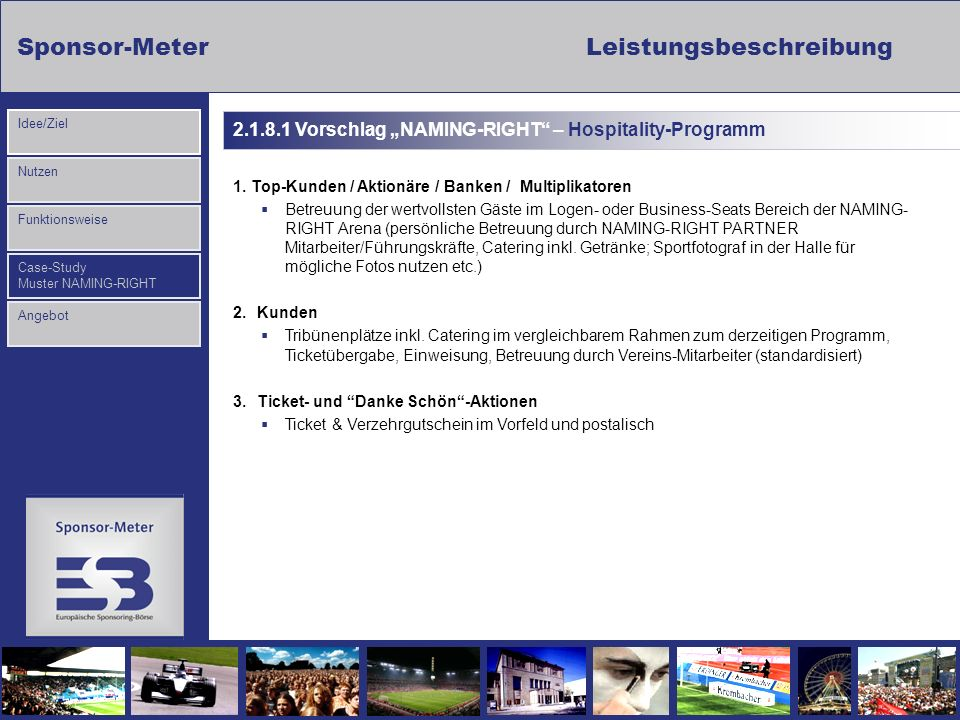 "2.1.8.1 Vorschlag ""NAMING-RIGHT – Hospitality-Programm"