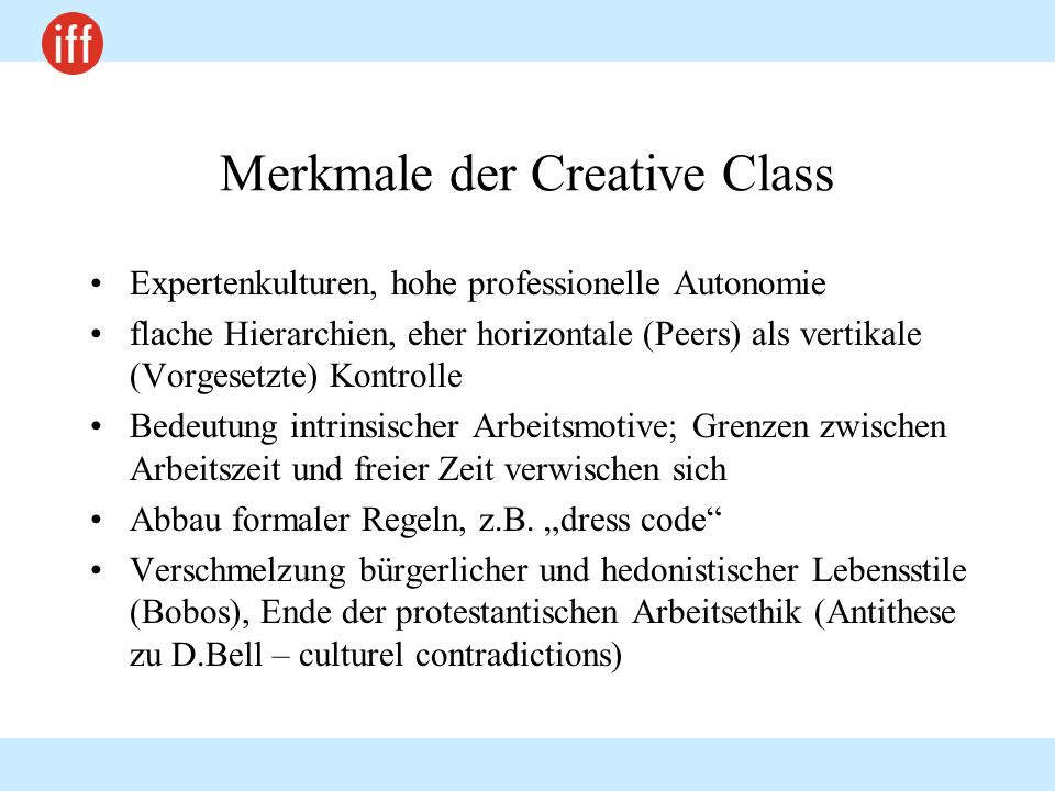 Merkmale der Creative Class