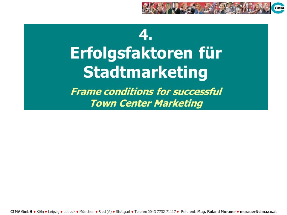 Erfolgsfaktoren für Stadtmarketing Frame conditions for successful