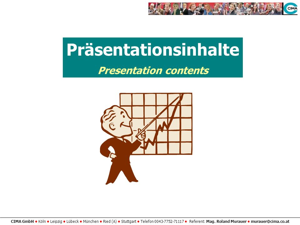 Präsentationsinhalte Presentation contents