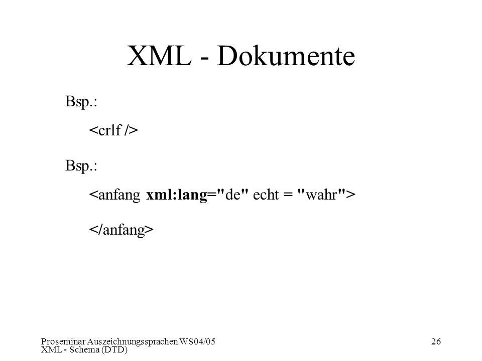XML - Dokumente Bsp.: <crlf /> Bsp.: