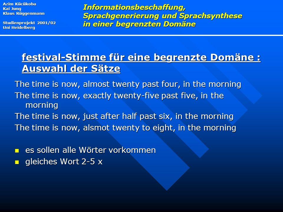 festival-Stimme für eine begrenzte Domäne : Auswahl der Sätze