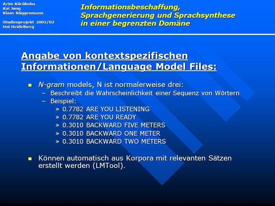 Angabe von kontextspezifischen Informationen/Language Model Files: