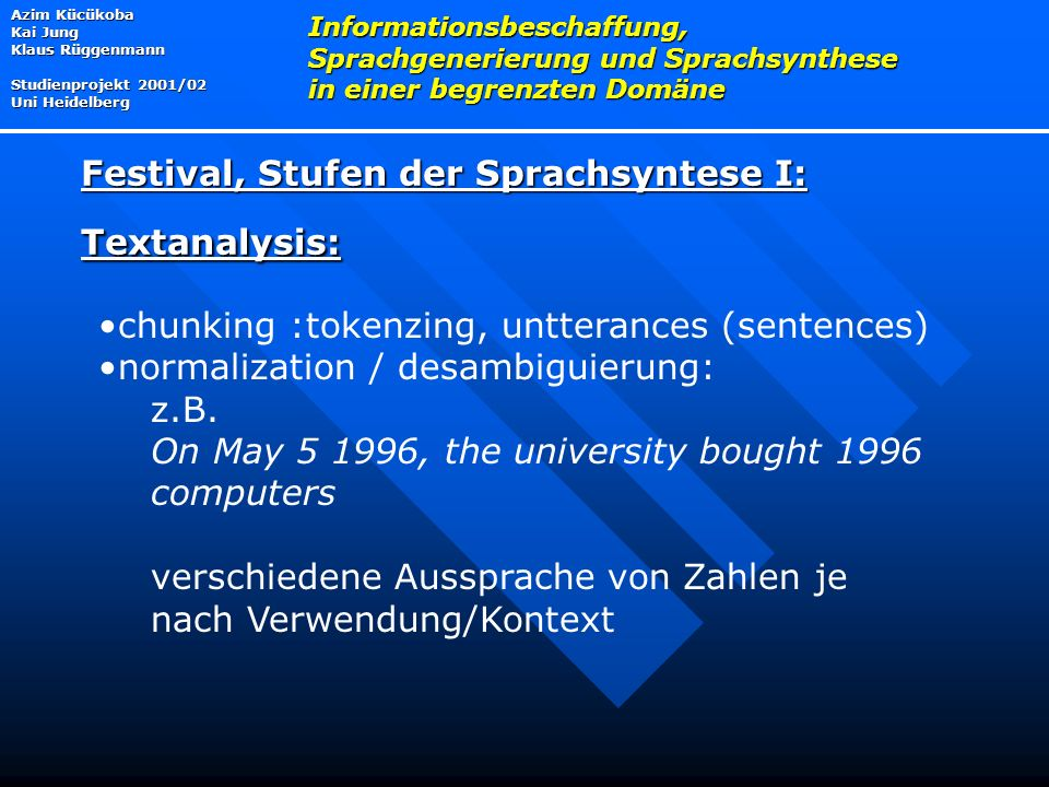 Festival, Stufen der Sprachsyntese I: Textanalysis: