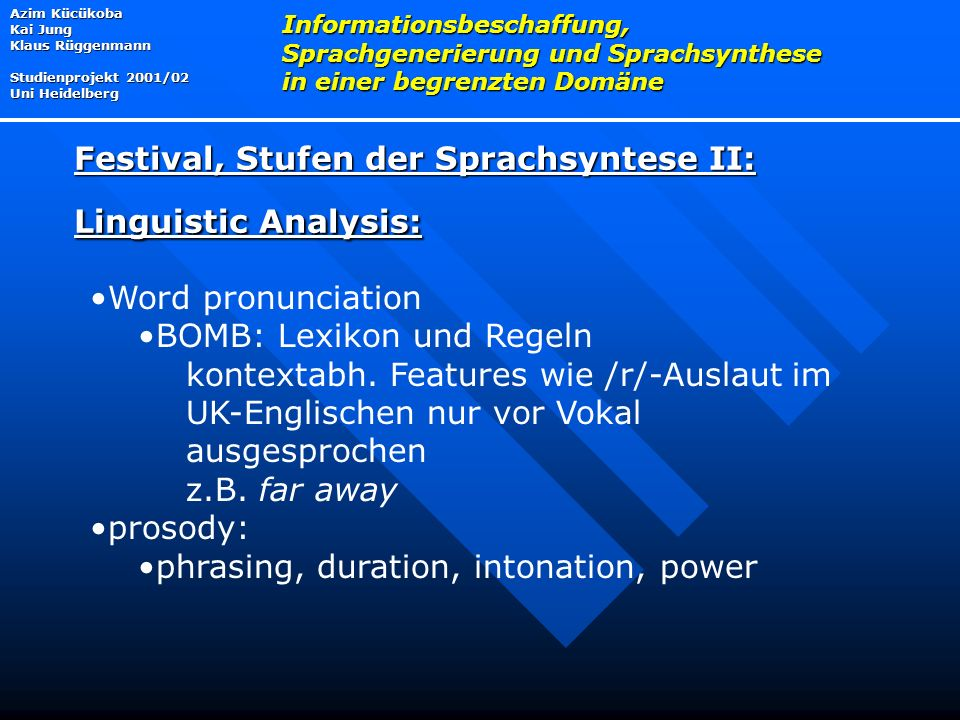 Festival, Stufen der Sprachsyntese II: Linguistic Analysis: