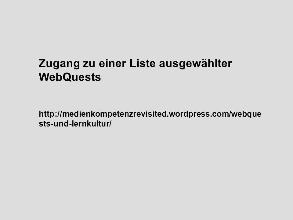 Zugang zu einer Liste ausgewählter WebQuests