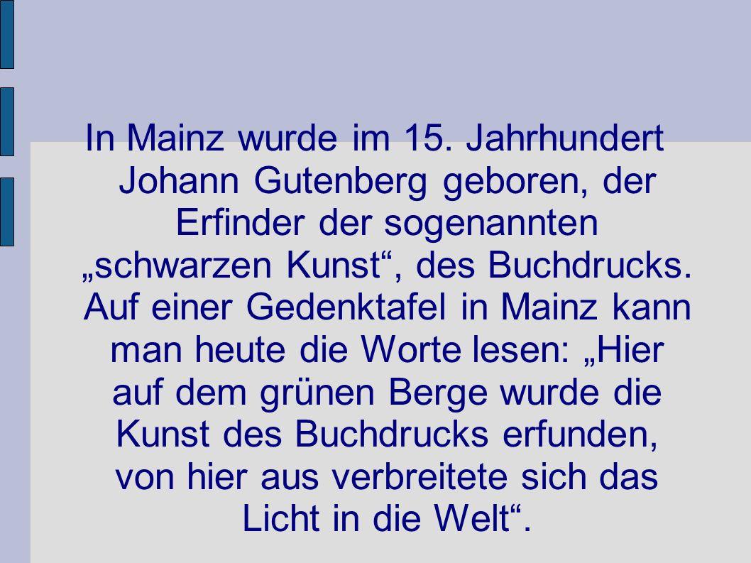 In Mainz wurde im 15.