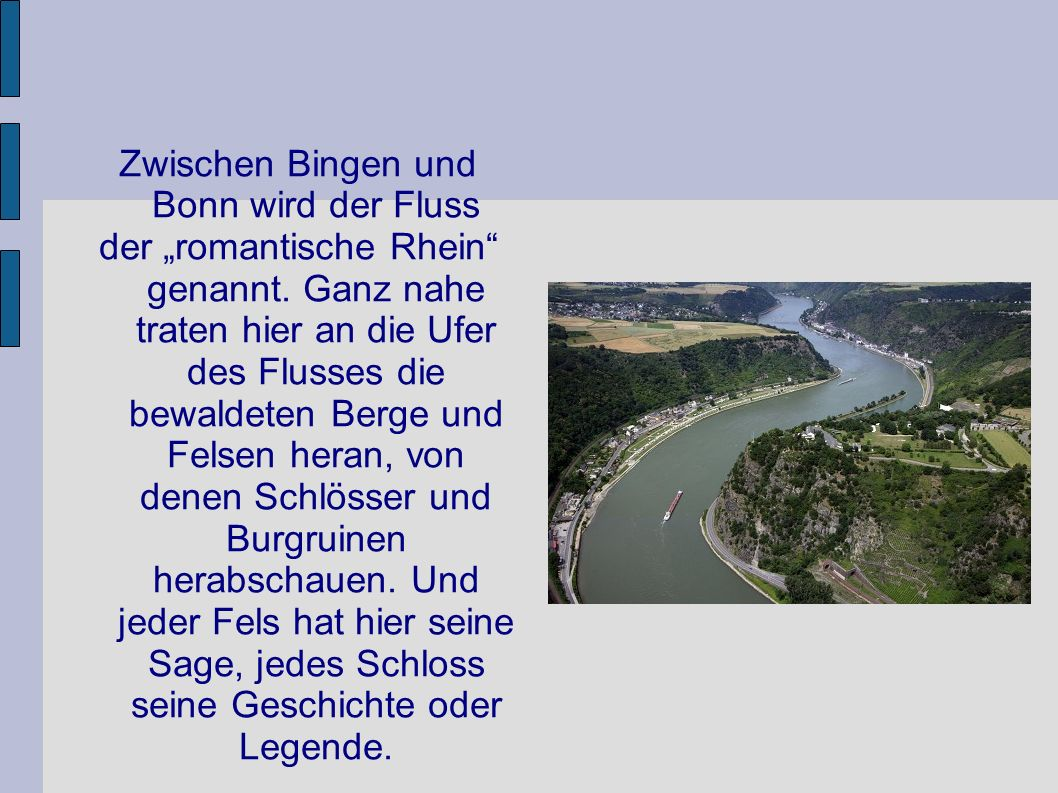 Zwischen Bingen und Bonn wird der Fluss