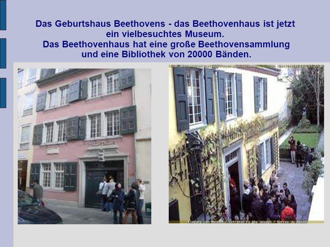 Das Geburtshaus Beethovens - das Beethovenhaus ist jetzt ein vielbesuchtes Museum.